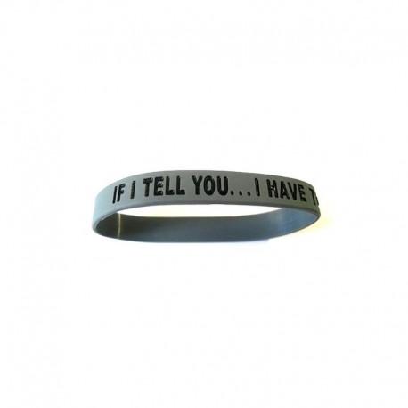 JTG If I Tell You... Silicon bracelet OD